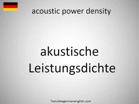How to say acoustic power density in German?