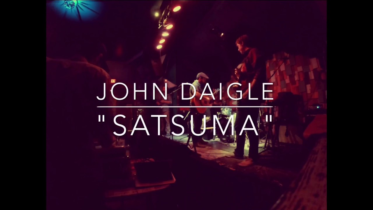 "John Daigle | ""Satsuma"" | Live from Gasa Gasa, New Orleans"