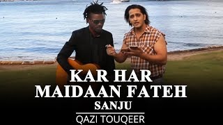 Kar Har Maidaan Fateh | Sanju | Sukhwinder Singh, Shreya Ghoshal | Fan Farmaish | Qazi Touqeer