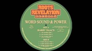 WORD SOUND & POWER feat BARRY ISAACS - NO JUSTICE / EARTH TREMOR