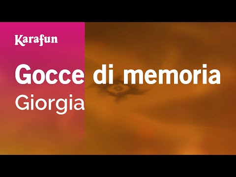 Karaoke Gocce di memoria - Giorgia * mp3