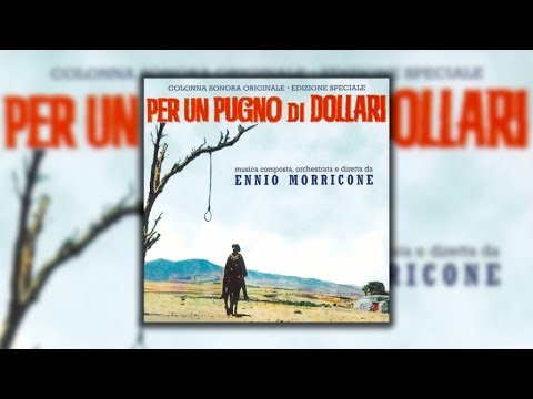 Ennio Morricone - A Fistful of Dollars (Per Un Pugno Di Dollari) 1964 - Official Soundtrack Album
