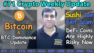 Sushi Coin Update | Bitcoin & BTC Dominance Update | Crypto Weekly Update #71