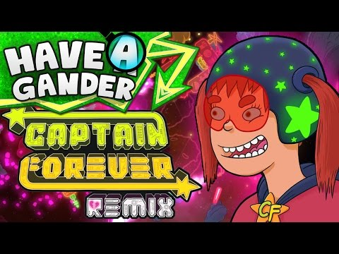 Captain Forever Remix (Have A Gander)
