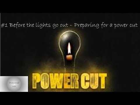 Preparing for a power cut