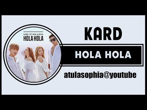 [Phiên âm Tiếng Việt] Hola Hola - K.A.R.D
