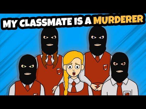 My Classmate Is A Murderer