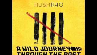 Rush - R40: A Wild Journey Through The Past