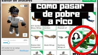 HOW TO GO FROM POBRE TO RICO IN ROBLOX WITHOUT ROBUX// ENTER THE VIDEO AND ENTER 😯😯😯