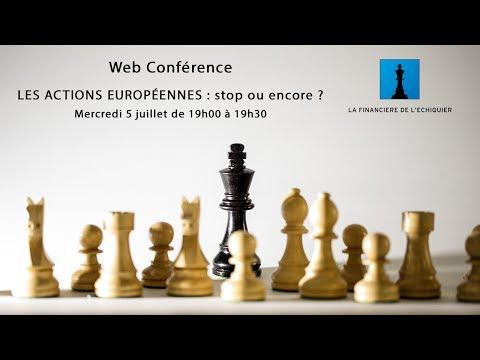 Web Conférence de La Financière de l'Echiquier