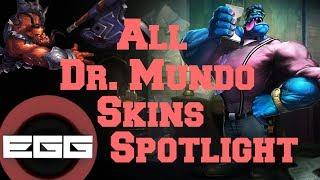 All Dr.Mundo Skins Spotlight - League of Legends Skin Review [HD]