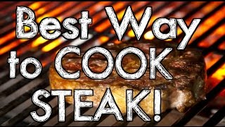 Best Way to Cook Steak