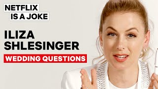 Iliza Shlesinger Answers The Most Googled Wedding Questions | Netflix Is A Joke
