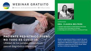 Paciente pediátrico febril: no todo es COVID-19 | Paneles moleculares en diagnóstico diferencial