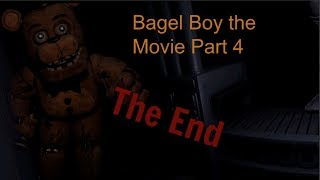 Bagel Boy the Movie (4/4)  The End
