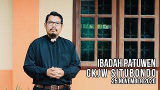 Ibadah Patuwen GKJW Situbondo || Tetap Berpengharapan pada Karya Keselamatan Tuhan || 25 Nov 2020