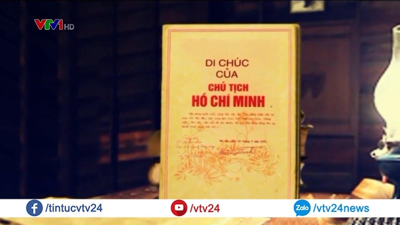 Di chúc của Chủ tịch Hồ Chí Minh: Sự kết tinh tư tưởng, đạo đức, phong cách Hồ Chí Minh   VTV24