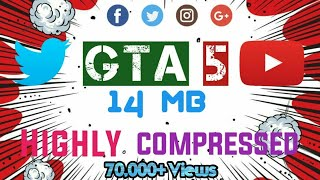 GTA 5 (14 MB) Highly compressed Working