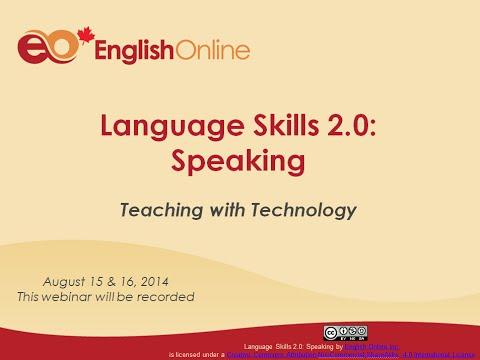 Teaching With Technology Webinar Language Skills 2.0: Speaking
