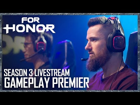 For Honor: Season 3 Livestream - Gameplay Premiere | Ubisoft [US]