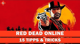 Red Dead Online: 15 Tipps & Tricks | Special