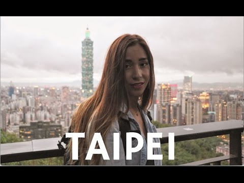 Why I Love Taipei (Exploring Taiwan)