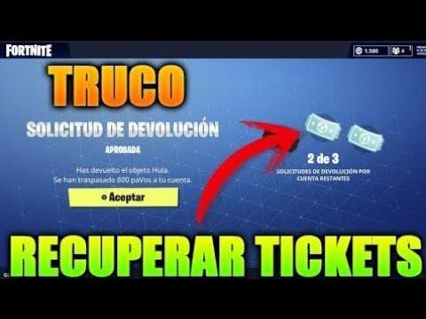 Como Recuperar Tus Tickets De Devolución En Fortnite Youtube