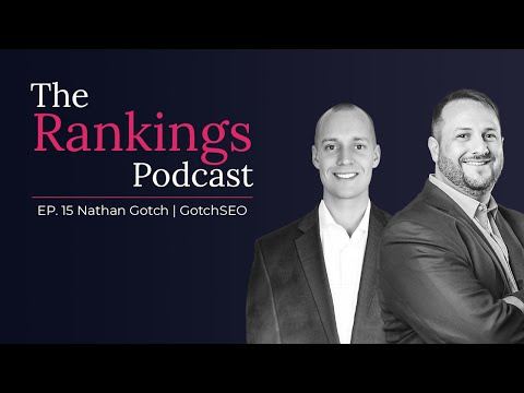 Ep. 15: Nathan Gotch, GotchSEO - How to Become an SEO Expert