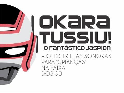 RESERVA ESPECIAL: O Fantástico Jaspion + oito discos para 'crianças' na faixa dos 30