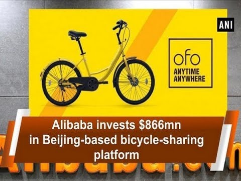 Alibaba invests $866mn in Beijing-based bicycle-sharing platform - Business News