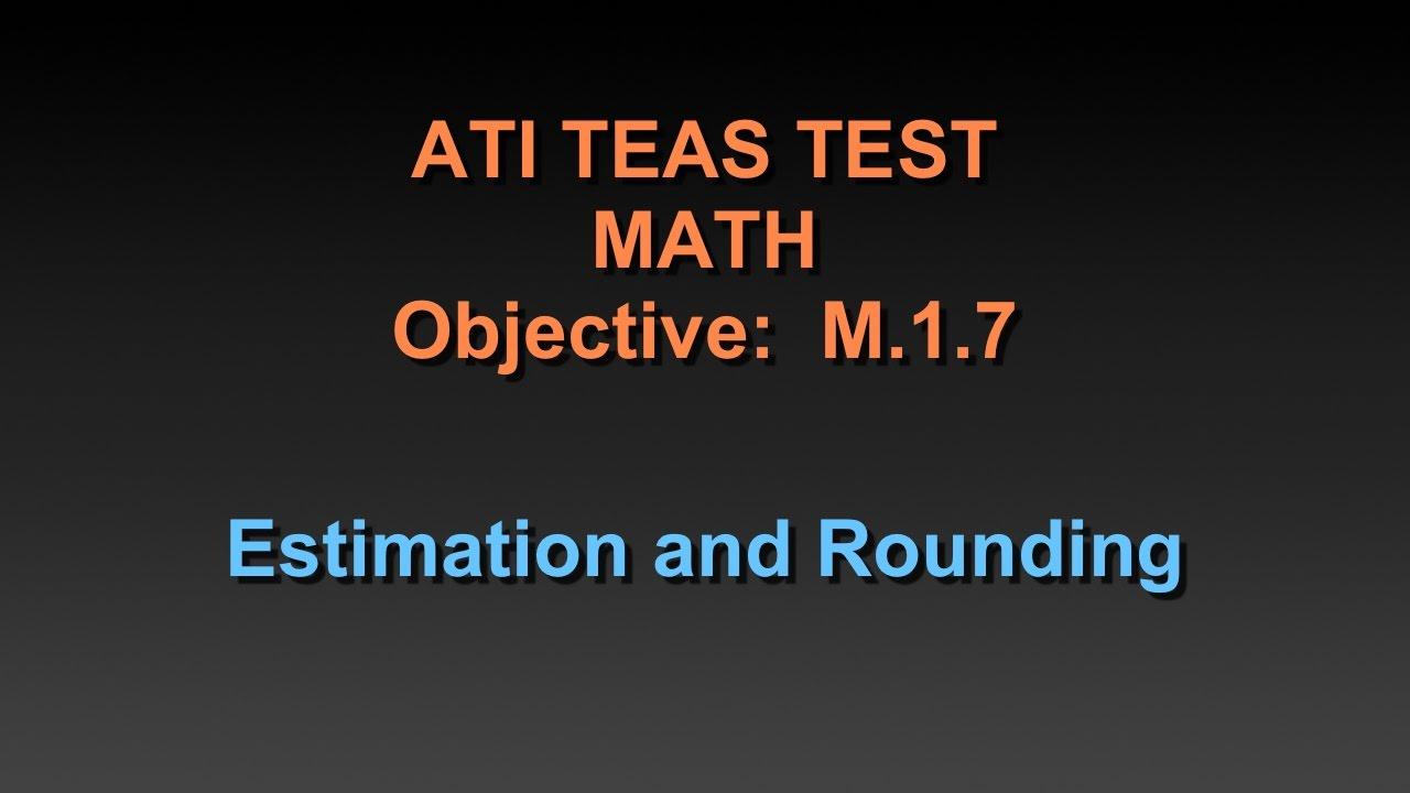 TEAS Math Tutorial - Estimation and Rounding : LightTube