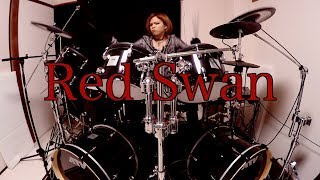 Red Swan / YOSHIKI Feat. HYDE (Drum Cover)
