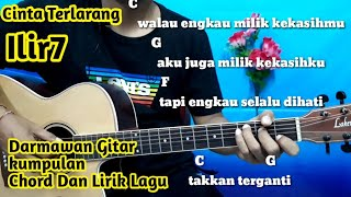 Chord Gitar Ilir7  Cinta Terlarang