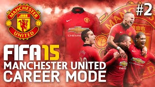 FIFA 15 | Manchester United Career Mode - FIRST GAME! #2