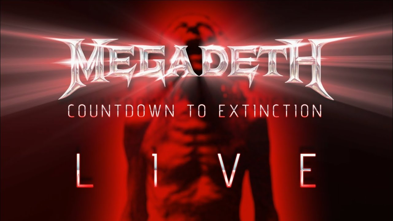 Megadeth - Countdown To Extinction: Live Trailer