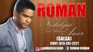Roman   Nostalgia Del Primer Amor