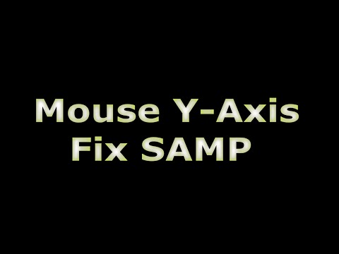 Gta SAMP - Mouse Y-axis Sensitivity Fix (Guide) Works in 0.3.7