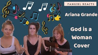 Fangirl Reacts to Ariana Grande - God is a Woman- Dodie,  Julia Nunez, Orlando Gartland