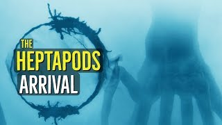 The Heptapods (ARRIVAL) Creatures Explained