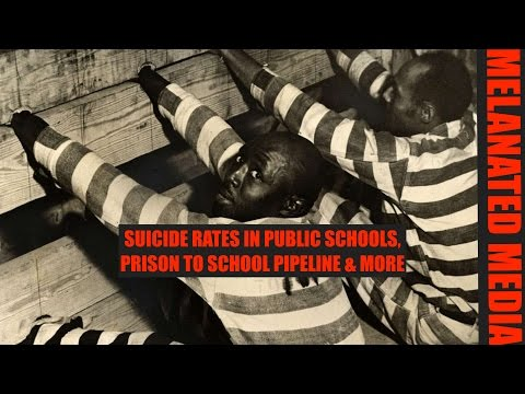 School to suicide/prison pipeline.Connecting the plots.