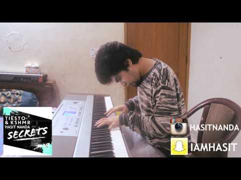 Tiësto & KSHMR - Secrets (Hasit Nanda Piano Version)