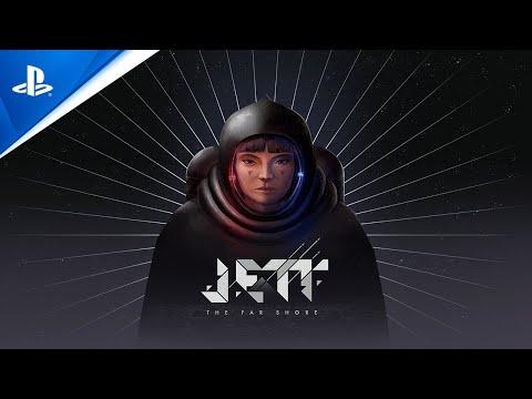JETT: The Far Shore - Reveal Trailer   PS4