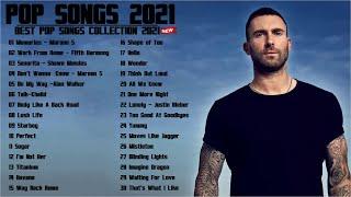 Maroon 5, Ed Sheeran, Taylor Swift, Adele, Ariana Grande - Best Pop Music Playlist 2021