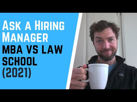 MBA vs. Law School (2021)
