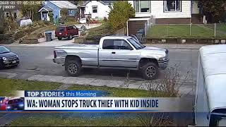 Mother fights carjacker stealing truck with child inside
