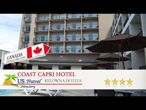 Coast Capri Hotel - Kelowna Hotels, Canada