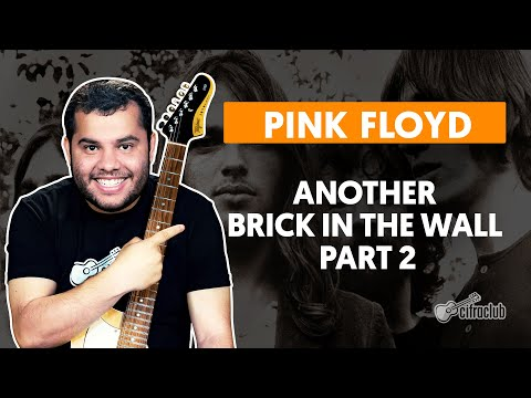 ANOTHER BRICK IN THE WALL - Pink Floyd  Como tocar na guitarra