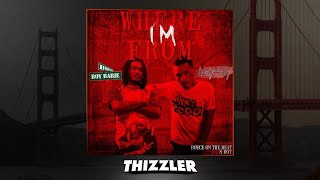 Birch Boy Barie ft. Lazy Boy - Where I'm From [Thizzler.com]