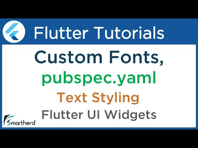 #2.3 Flutter Custom Fonts in Text widget. Text Style in Flutter. Tutorial for Beginners using Dart