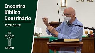 Encontro Bíblico Doutrinário (15/09/2020) - Rev. Edenildo Fonteles
